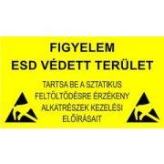 Figyelmeztető tábla magyar felirattal 300 x 500 mm