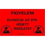 Figyelmeztető tábla magyar felirattal kijárathoz 300 x 500 mm